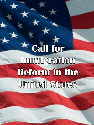Call for Immigration Reform in the United States